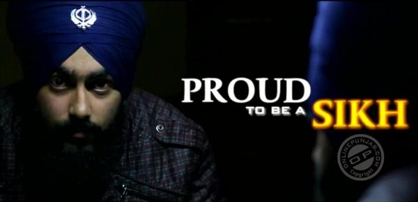 Proud To Be A Sikh (2015) [Punjabi] SL DM - Amritpal Singh, Satish Kaul, Harvinder Singh, Rakinder Kaur, Harkirat Singh, Prince Chibuisieze
