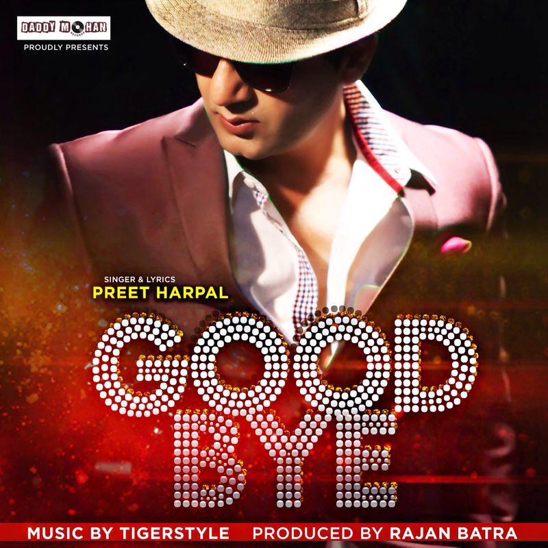 Preet Harpal - Good Bye