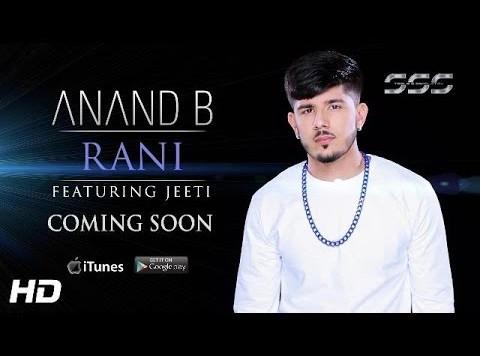 Anand B ft Jeeti - Rani