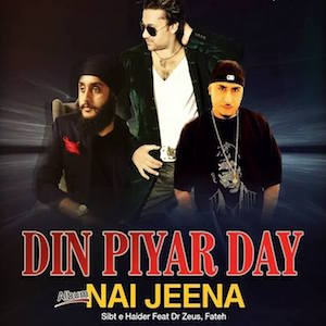 Sibt E Haider - feat Dr Zeus, Fateh - Nai Jeena