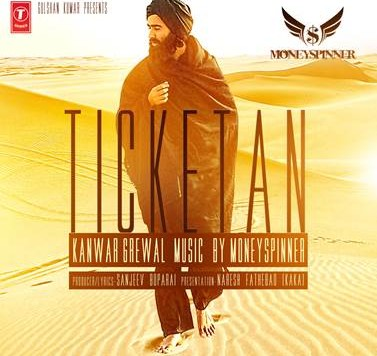 Kanwar Grewal ft MoneySpinner - Ticketan