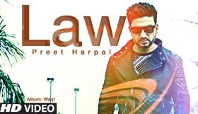 Preet Harpal - Law (Full Video)