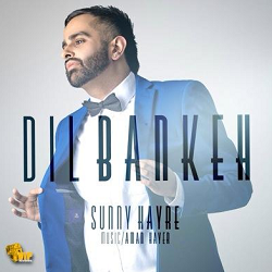Sunny Hayre ft Aman Hayer – Dil Banke (Coming Soon)