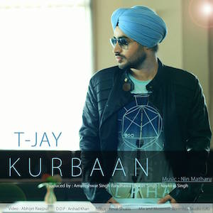 Kurbaan feat Tjay produced by Nin Matharu (Out now)