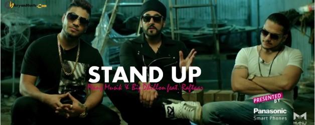 Manj Musik & Raftaar ft Big Dhillon - Stand Up