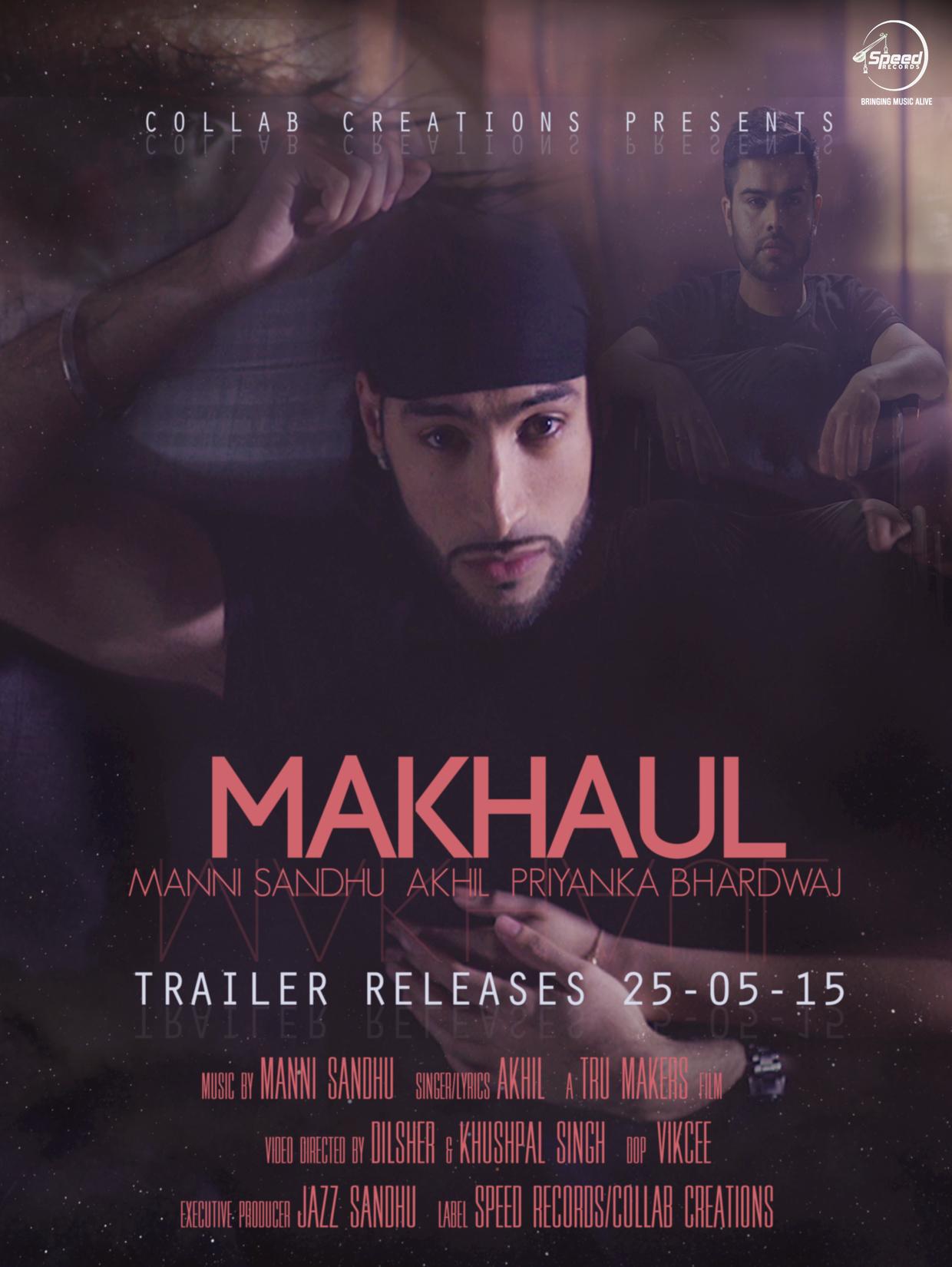 Manni Sandhu ft Akhil - Makhaul
