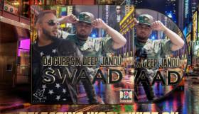 DJ Gurps & Deep Jandu - Swaad