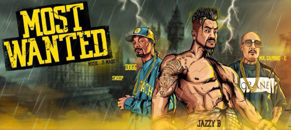 Jazzy B ft Mr Capone-E, Snoop Dogg & Ji-Madz - Most Wanted (Full Video)