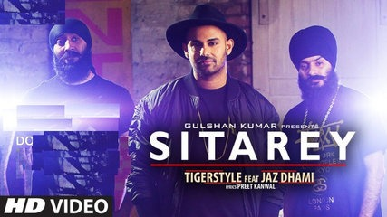 Tigerstyle ft Jaz Dhami - Sitarey (Full Video)