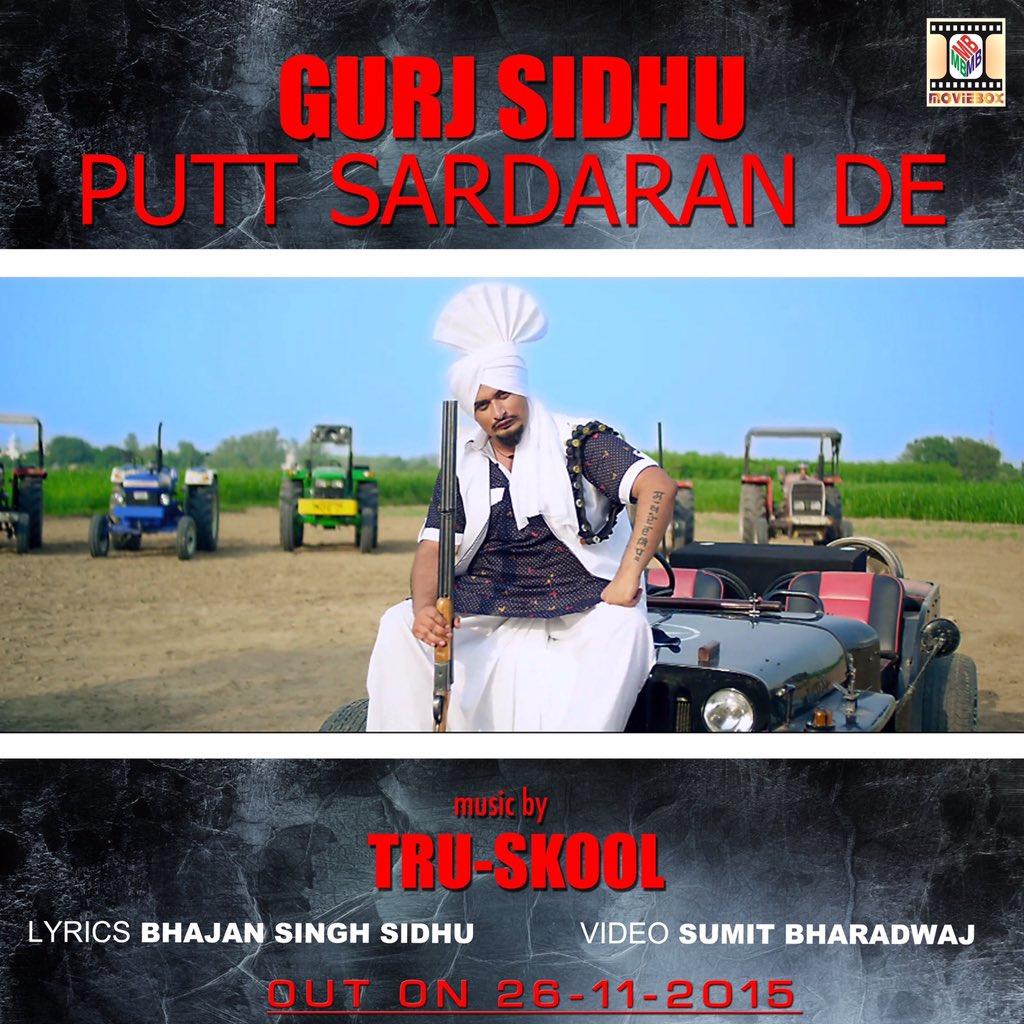 Gurj Sidhu ft Tru Skool - Putt Sardaran De