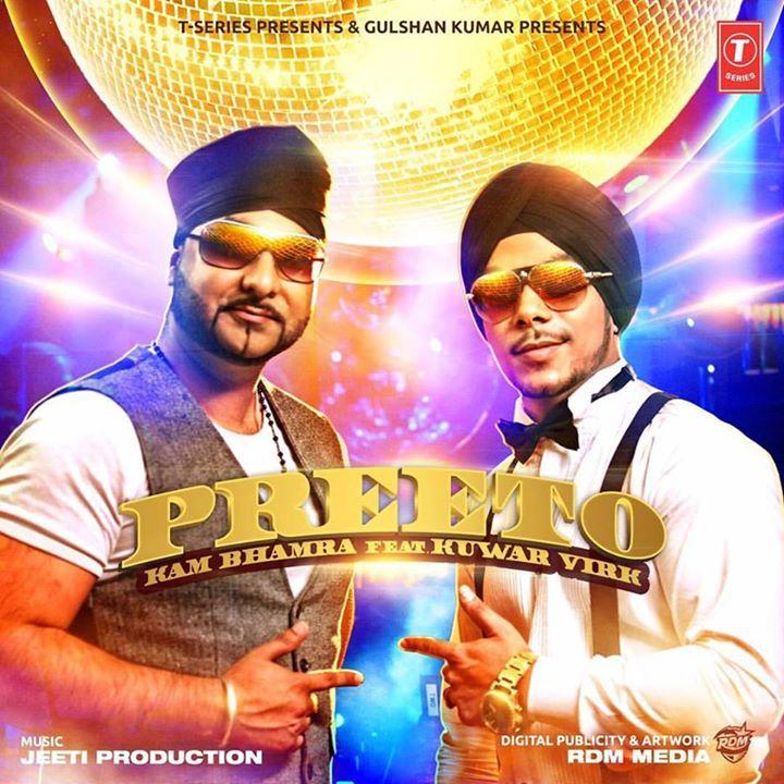 Kam Bhamra ft Kuwar Virk & Jeeti - PREETO (Out Soon)