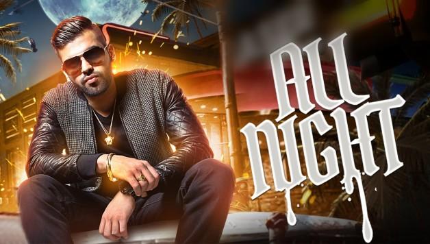 Harj Nagra - All Night