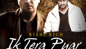 Rishi Rich ft Master Saleem - Ik Tera Pyar