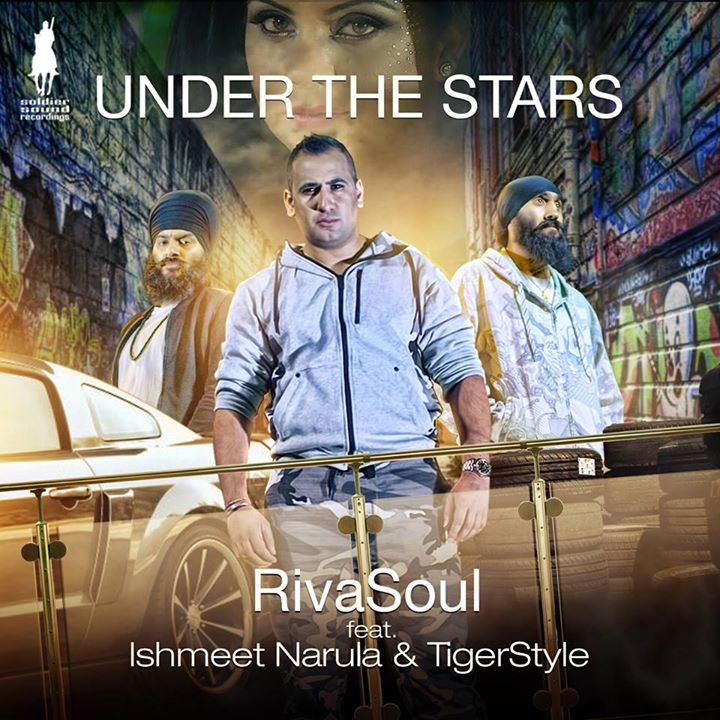 RivaSoul ft Ishmeet Narula & Tigerstyle - Under The Stars - (Out Now)