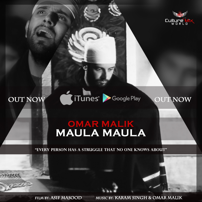 Omar Malik - Maula Maula (Out Now)