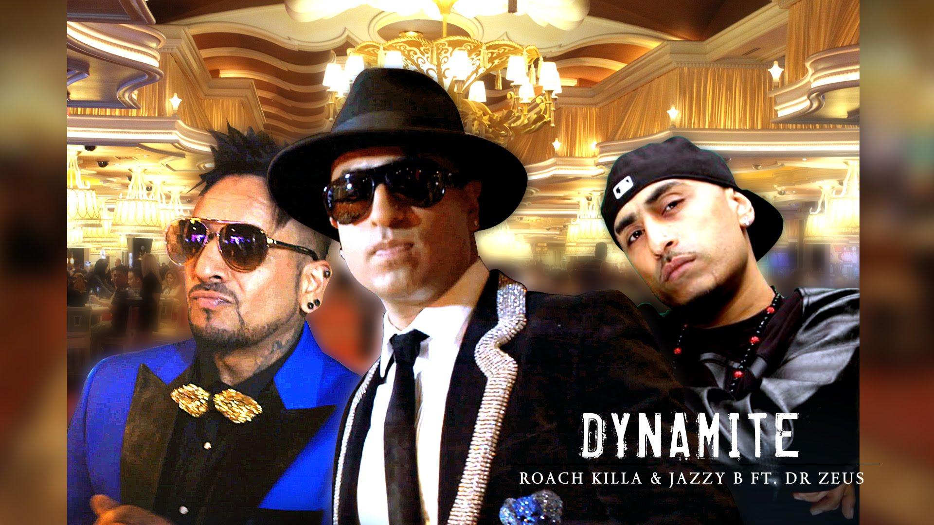 Roach Killa & Jazzy b ft Dr Zeus - Dynamite (Out Now)