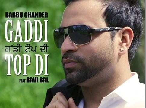 Babbu Chander Ft Ravi Bal - Gaddi Top Di (Out Now)