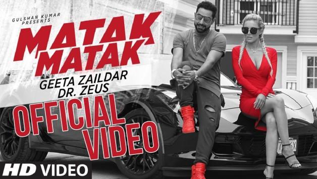 Geeta Zaildar Ft Dr Zeus - Matak Matak (Full Video)