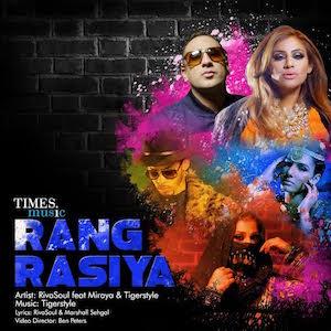 Rivasoul ft Miraya & Tigerstyle - Rang Rasiya (Out Now)
