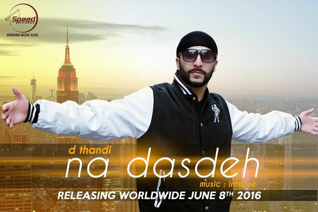 Thandi - Na Dasdeh (Out Now)