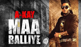 A Kay ft Deep Jandu - Maa Balliye (Full Video)