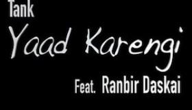 Tank ft Ranbir Daskai - Yaad Karengi (Full Video)