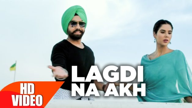 ammy-virk-sonam-bajwa-lagdi-na-akh-full-video