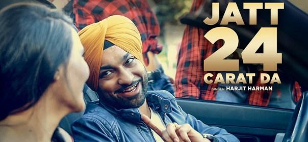 harjit-harman-jatt-24-carat-da-full-video