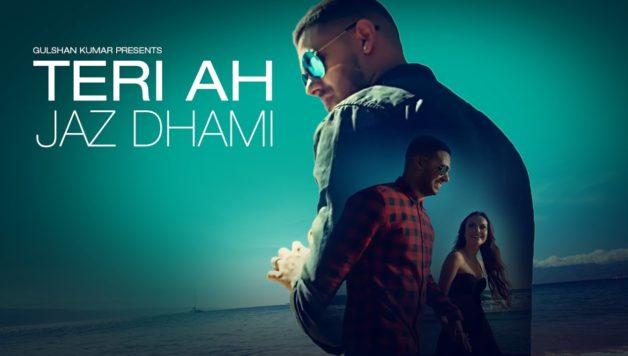 jaz-dhami-teri-ah-full-video