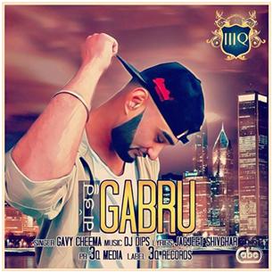 Gavy Cheema ft Dj Dips - Gabru (Out Now)