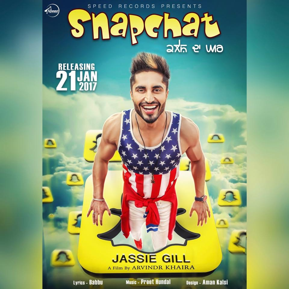 Jassie Gill - Snapchat (Out Now)