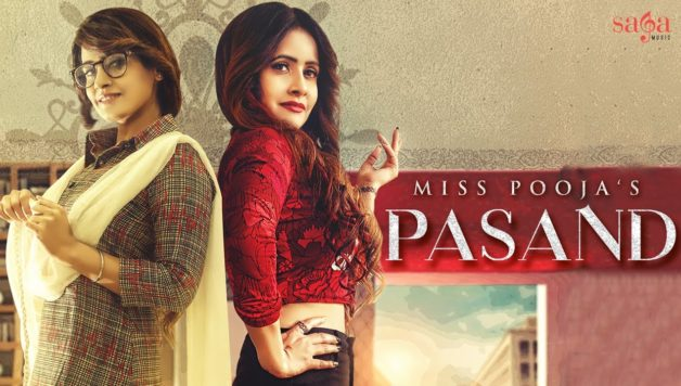 Miss Pooja Ft DJ Dips - Pasand (Full Video)