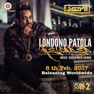 Jazzy B ft Sukshinder Shinda - Londono Patola (Out Now)