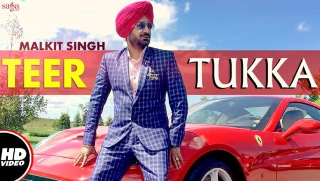 Malkit Singh ft Aman Hayer – Teer Tukka (Full Video)
