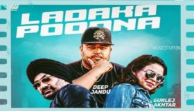 Deep Jandu ft Gurlej Akhtar & Kulwinder Kalli - Ladaka Poodna (Full Video)