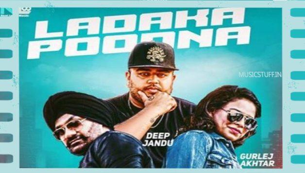 Deep Jandu ft Gurlej Akhtar & Kulwinder Kalli - Ladaka Poodna (Full Video)