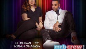 H-Dhami ft Kiran Dhanoa & Rishi Rich - Tu Mera Main Teri