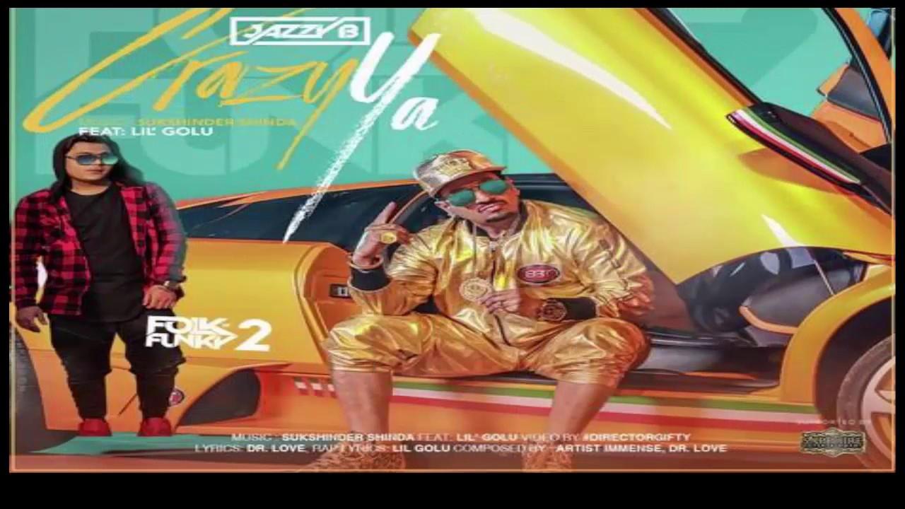 Jazzy B ft Lil Golu & Sukshinder Shinda - Crazy Ya (Out Now)
