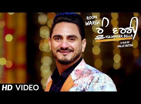 Kulwinder Billa - Roon Wargi (Full Video)