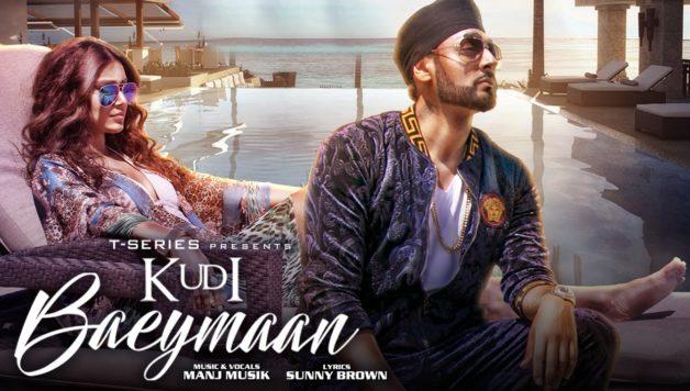 Manj Musik - Kudi Baeymaan (Full Video)