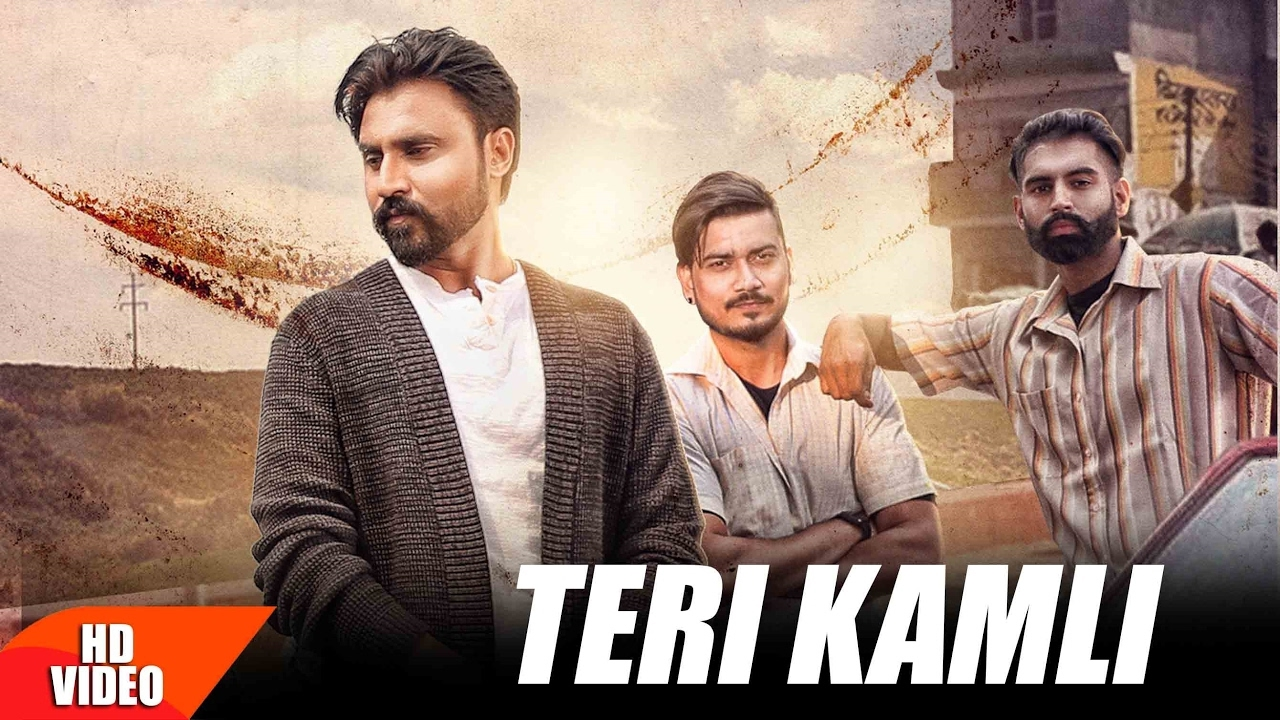 Goldy Desi Crew ft Parmish Verma, Satpal Desi Crew - Teri Kamli (Full Video)