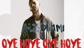 Jaz Dhami - Oye Hoye Oye Hoye (Full Video)