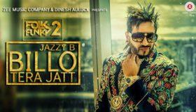 Jazzy B ft Sukshinder Shinda - Billo Tera Jatt (Full Video)