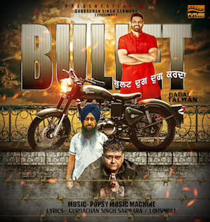 Badal Talwan ft Popsy - Bullet (Out Now)