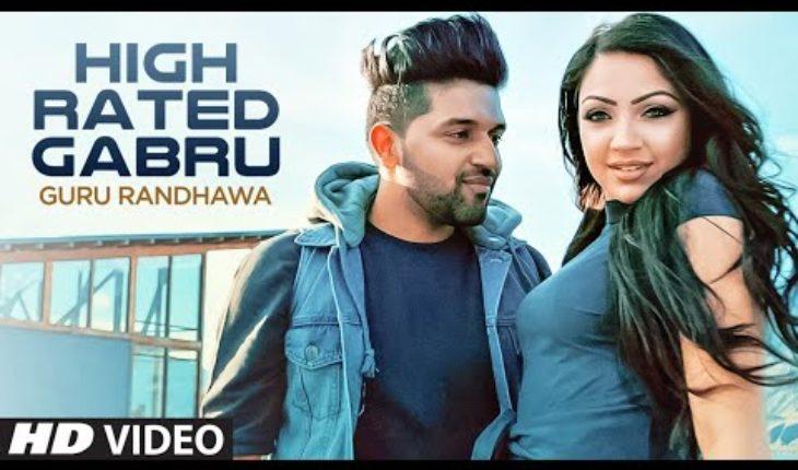 Guru Randhawa ft Manj Musik - High Rated Gabru (Full Video)