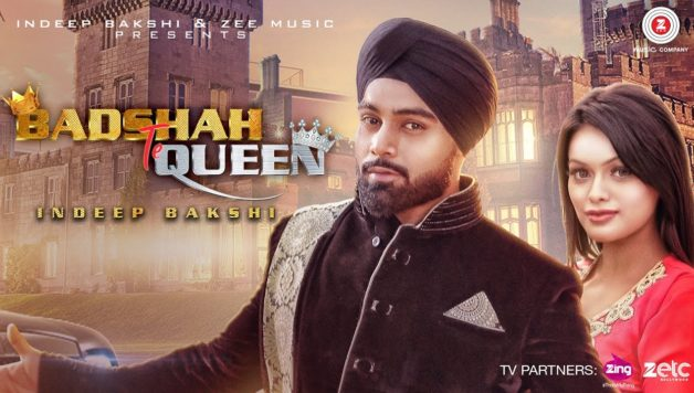Indeep Bakshi ft Sonyaa - Badshah Te Queen (Full Video)