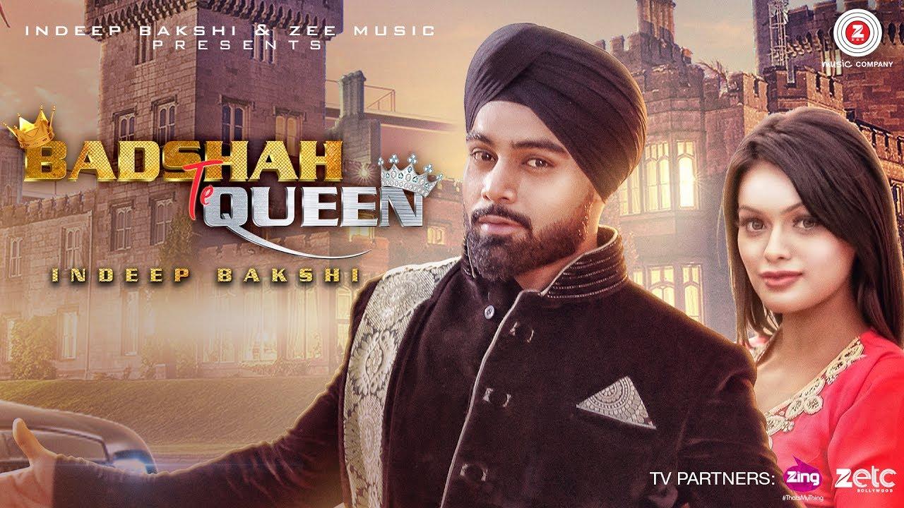 Indeep Bakshi ft Sonyaa - Badshah Te Queen (Full Video)