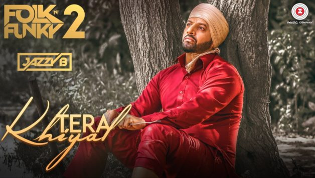 Jazzy B ft Sukshinder Shinda - Tera Khiyal (Full Video)