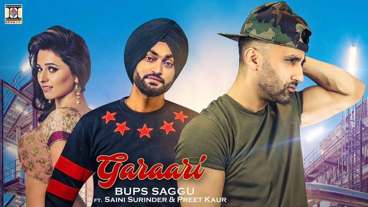 Bups Saggu Ft Saini Surinder & Preet Kaur - Garaari (Full Video)