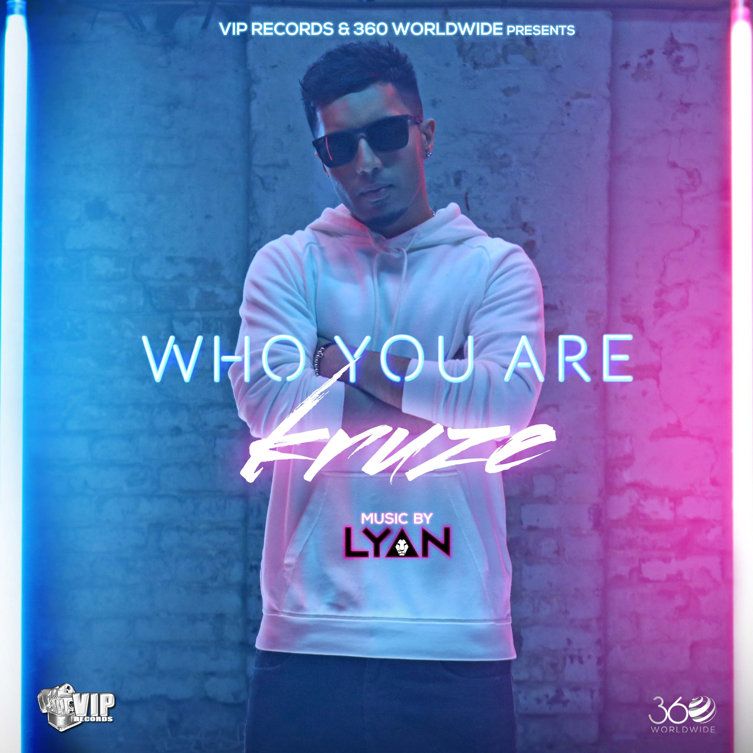 Kruze - Who You Are (Out Now)